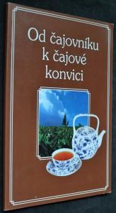 náhled knihy - Od čajovníku k čajové konvici
