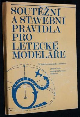 náhled knihy - Soutěžní a stavební pravidla pro letecké modeláře : Platí od 1.1.1978