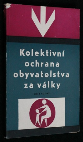 náhled knihy - Kolektivní ochrana obyvatelstva za války