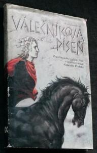 náhled knihy - Válečníkova píseň : pravděpodobné vylíčení činů a životních osudů Alexandra Velikého