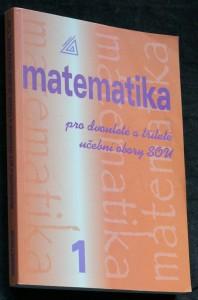 náhled knihy - Matematika pro dvouleté a tříleté učební obory SOU