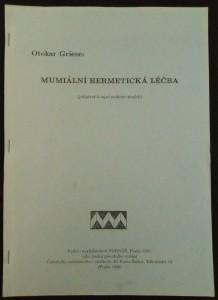 náhled knihy - Mumiální hermetická léčba : (příspěvek k tajné medicině starých)