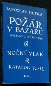 náhled knihy - Požár v bazaru : [fejetony z let 1977-1989]