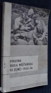 náhled knihy - Sedmá výroční zpráva pokusné diferenciované školy měšťanské ve Zlíně (za školní rok 1935-36)