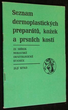 náhled knihy - Seznam dermoplatických preparátů, kožek a prsních kostí: ze sbírek moravské ornitologické stanice
