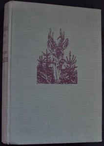 náhled knihy - O lesích a myslivcích: Poznatky a zážitky lesníkovy