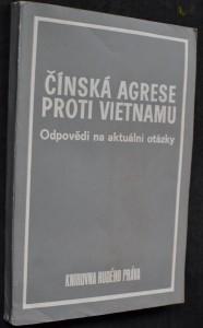 náhled knihy - Čínská agrese proti Vietnamu : odpovědi na aktuální otázka