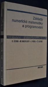 náhled knihy - Základy numerické matematiky a programování : celostátní vysokoškolská učebnice pro strojní, elektrotechnické a stavební fakulty vysokých škol technických