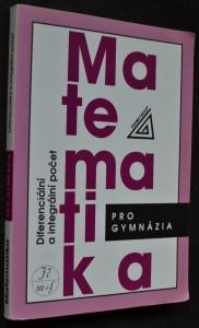 náhled knihy - Matematika pro gymnázia. Diferenciální a integrální počet