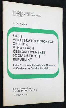 náhled knihy - Súpis vertebratologických zbierok v muzeách Československej socialistickej republiky