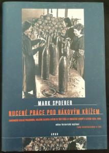 náhled knihy - Nucené práce pod hákovým křížem : zahraniční civilní pracovníci, váleční zajatci a vězni ve Třetí říši a v obsazené Evropě v letech 1939-1945
