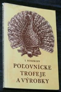 náhled knihy - Poľovnícke trofeje a výrobky
