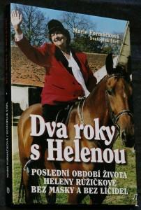 náhled knihy - Dva roky s Helenou : poslední období života Heleny Růžičkové bez masky a bez líčidel