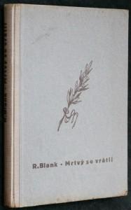 náhled knihy - Mrtvý se vrátil : politický vězeň číslo 34880, svědek nacistických vražd, žaluje