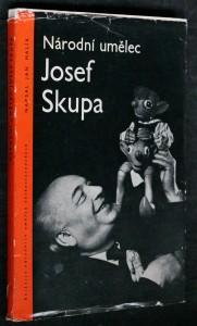 náhled knihy - Národní umělec Josef Skupa : listy z kroniky českého loutkářství