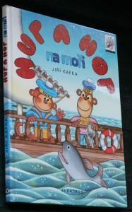 náhled knihy - Hup a Hop na moři : nová veselá dobrodružství dvou opičáků a pana kormidelníka Rybičky