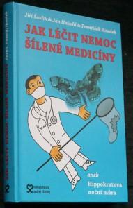 náhled knihy - Jak léčit nemoc šílené medicíny, aneb, Hippokratova noční můra