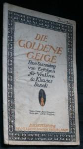 náhled knihy - Die goldene geige.Eine sammlung von Erfolgen für violine und klavier bandl