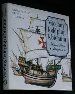 náhled knihy - Všechny lodě plují k břehům : Dobrodružství objevů