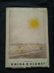 náhled knihy - Kniha o Slunci (Obr, 60 s., ob a il. A. Fuchs)