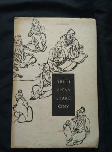 náhled knihy - Třetí zpěvy staré Číny (Obr, 112 s., ob J. Muzika, dosl. J. Průšek)