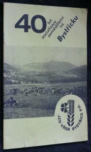 náhled knihy - 40 let socializace zemědělství na Bystřičku