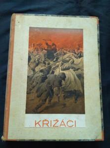 Křižáci (Ppl, 324 s., přel. A. Spáčil, il. V. Černý)