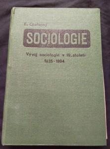 Sociologie II/2, Vývoj sociologie v 19. století, 1835 - 1904 (Ocpl, 476 s.)