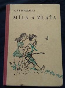 náhled knihy - Míla a Zlata (A4, Oppl, 136 s., il. R. Šváb)