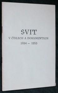 náhled knihy - Svit v číslech a dokumentech 1894-1953