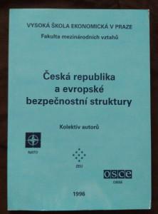 náhled knihy - Česká republika a evropské bezpečnostní struktury (Obr, 184 s,)