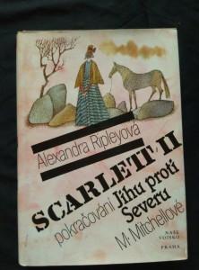 Scarlett II - pokračování Jihu proti Severu (Ocpl, 432 s., obr. na přeb. A. Born)