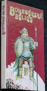 náhled knihy - Bohatýrské byliny : třiatřicet příběhů ze staroruských bylin vypravuje Helena Križanová-Brindzová : četba pro žáky zákl. škol