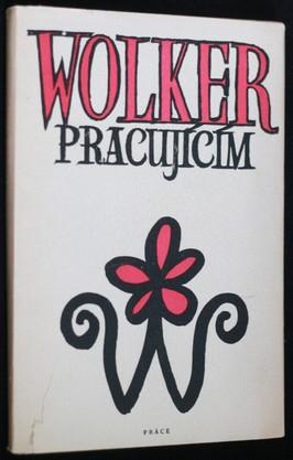 náhled knihy - Wolker pracujícím