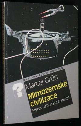 náhled knihy - Mimozemské civilizace : mýtus nebo skutečnost