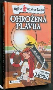 náhled knihy - Agáta a doktor Lupa: Ohrožená plavba