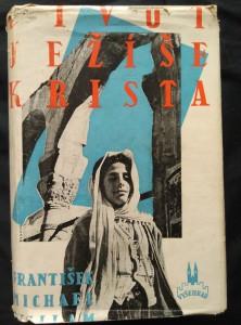 náhled knihy - Život Ježíše Krista (Ocpl, 650 s., 33 foto aut., přel. A. Stříž)
