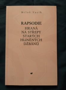 Rapsodie hraná na střepy starých hliněných džbánů (Obr, 96 s.,)