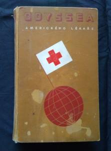 náhled knihy - Odyssea amerického lékaře - Dobrodružství v 45 zemích (A4, Ocpl, 484 s.)