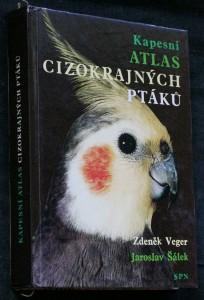 náhled knihy - Kapesní atlas cizokrajných ptáků : pomocná kniha pro biologické zájmové kroužky na školách, v Domech dětí a mládeže a pro chovatele ptáků