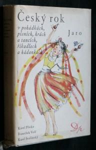 náhled knihy - Český rok v pohádkách, písních, hrách a tancích, říkadlech a hádankách. [První svazek], Jaro