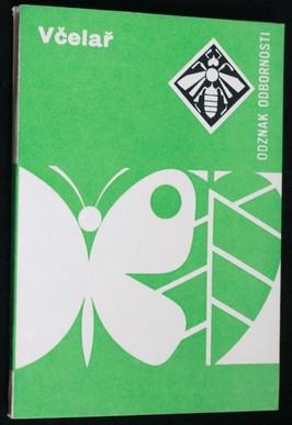 náhled knihy - Odznak odbornosti - Včelař : (rady a návody k plnění a získání odznaku odbornosti Včelař)