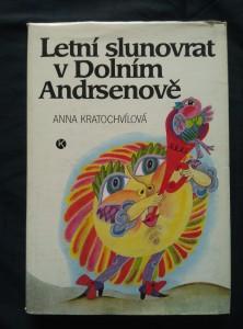 náhled knihy - Letní slunovrat v Dolním Andrsenově (A4, Ocpl., 170 s. ob a il. O. Čechová)