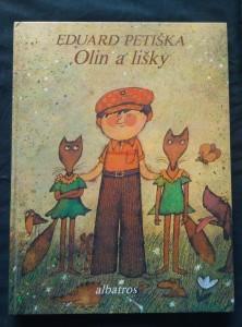 náhled knihy - Olin a lišky (A4, lam., 96 s. ob a il. A. Born)
