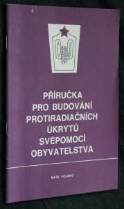 náhled knihy - Příručka pro budování protiradiačních úkrytů svépomocí obyvatelstva