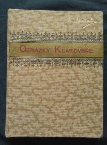 náhled knihy - Obrázky klatovské (Ocpl, 210 s., il.)