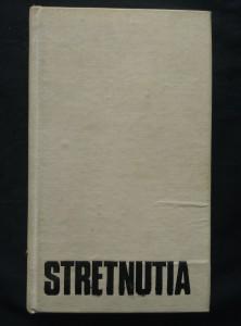 náhled knihy - Stretnutia (antologie povídek rus, pol, něm. Ad - Ocpl, 376 s.)
