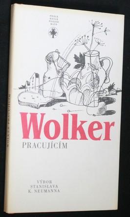 náhled knihy - Wolker pracujícím : výbor z díla