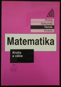 náhled knihy - Matematika : prima, sekunda, tercie. Kruhy a válce