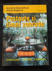 náhled knihy - Postavte si zimní zahradu - Plánování, stavba, osázení (A4, lam, 160 s., bar foto)